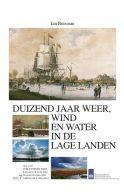 Duizend jaar weer, wind en water in de Lage Landen, deel 7